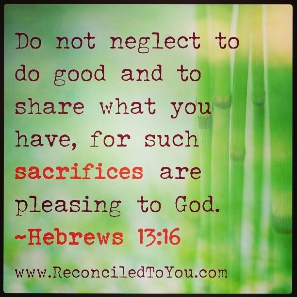 Do Not Neglect To Do Good