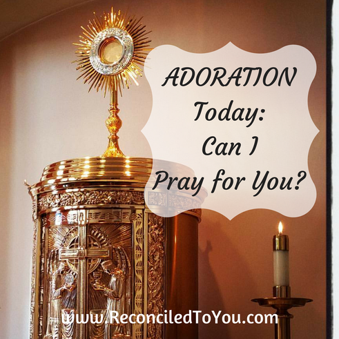 Adoration How Can I Pray for You