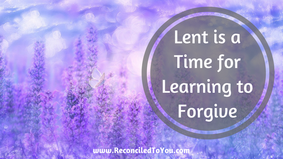 Lent Learning to Forgive Graphic