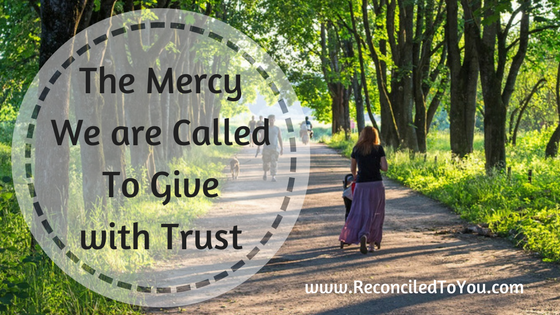 The Mercy We Are Called To Give Graphic