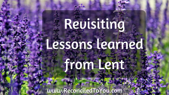 Revisiting Lessons Learned from Lent Graphic