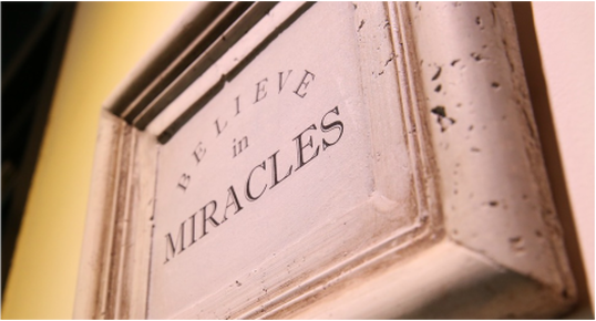 Believe in Miracles sign
