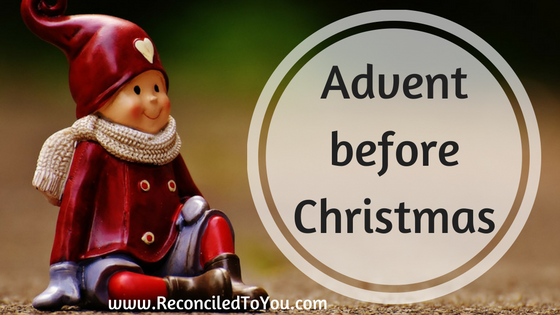 #WorthRevisit How to Keep Advent and Not Rush Christmas