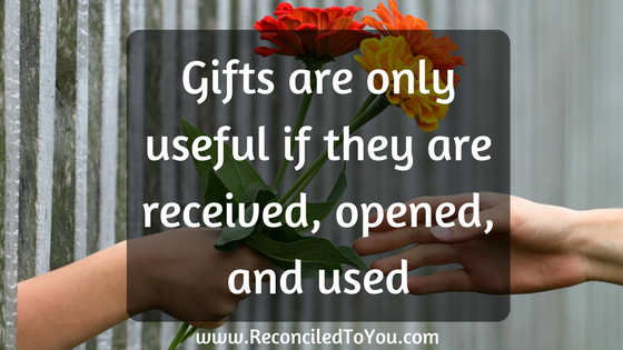 Gifts are only useful...