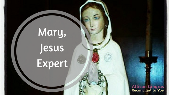 #WorthRevisit – Mary as Jesus Expert Edition