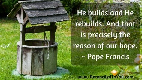 Picture of well with Pope quote
