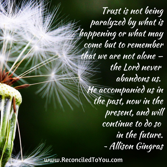 Picture of dandelion with trust quote