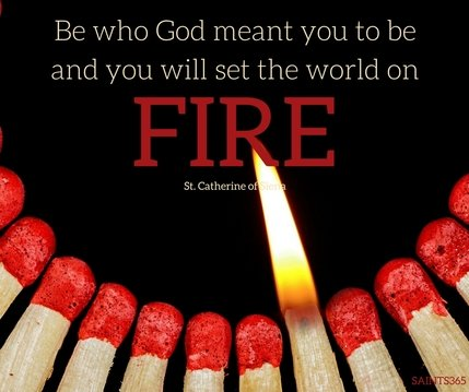 Fire Quote from St. Catherine