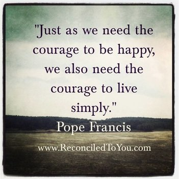 Courage Quote from Pope Francis Meme
