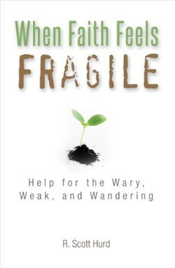 When Faith Feels Fragile Book Cover