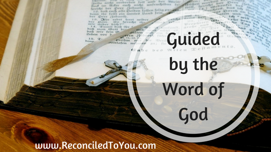 Guided by the Word of God