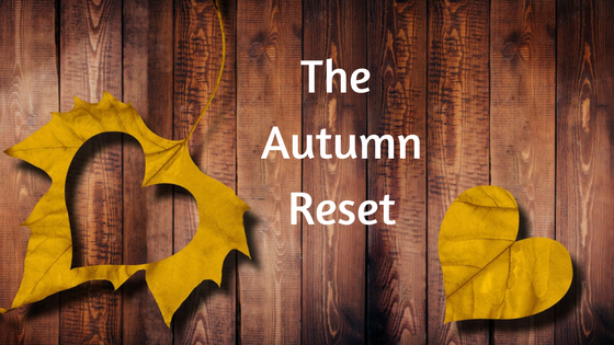 The Autumn Reset