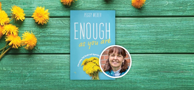 My Holy Hour with Peggy Weber's Enough as You Are (Loyola Press)