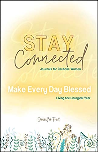 Stay Connected Book 6 - Make Every Day Blessed